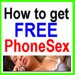 How to get free phone sex